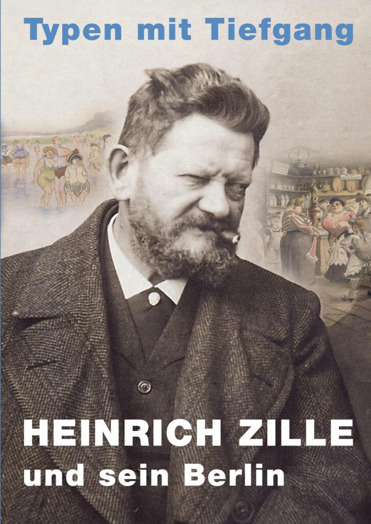 Heinrich Zille Und Sein Berlin (vergriffen)